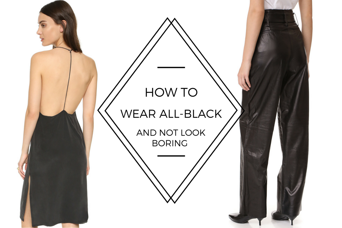 how to wear black and not look boring