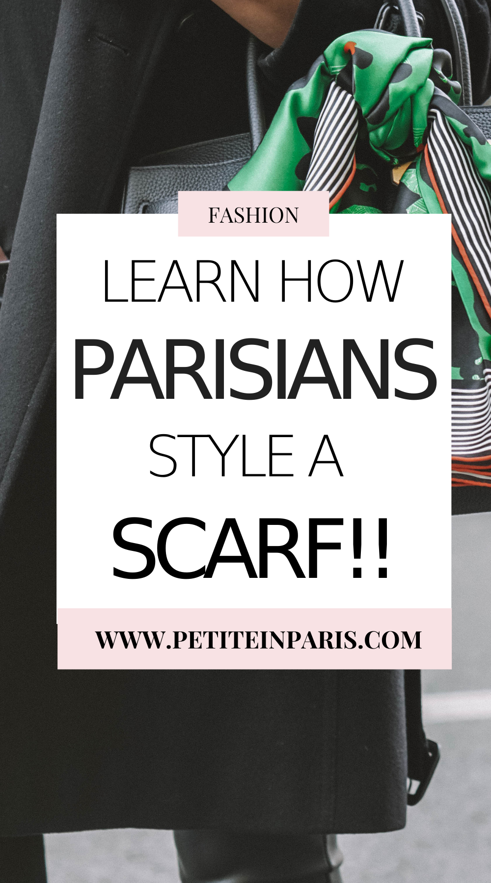 Tips and tricks to mimic how Parisians style a scarf